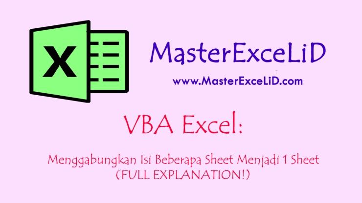 VBA Excel - Menggabungkan Beberapa Sheet Menjadi 1.jpg